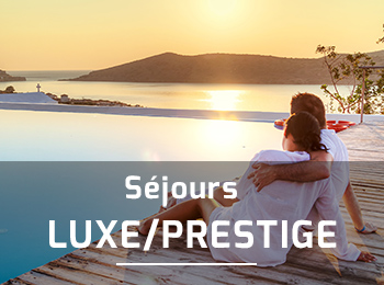 S�jours Luxe / Prestige