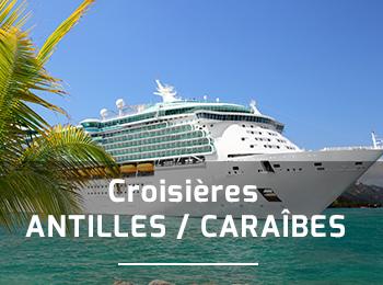 Croisi�res Antilles - Caraibes
