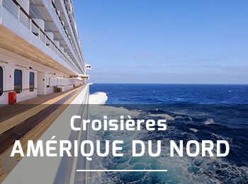 Croisi�res Am�rique du Nord